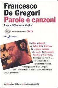 Libro Parole e canzoni. Con DVD Francesco De Gregori