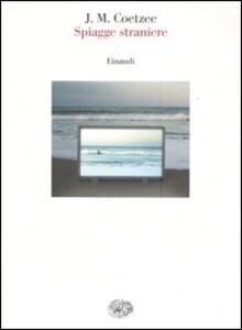 Spiagge straniere. Saggi 1993-1999 - J. M. Coetzee - copertina
