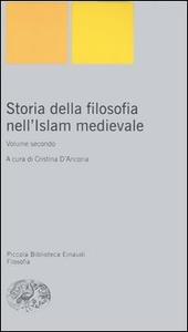 Storia della filosofia nell'Islam medievale. Vol. 2