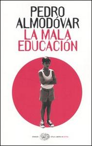 Libro La mala educación Pedro Almodóvar