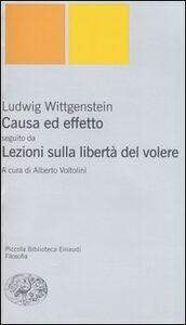 Libro Causa ed effetto-Lezioni sulla libertà del volere Ludwig Wittgenstein