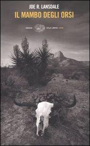 Libro Il mambo degli orsi Joe R. Lansdale