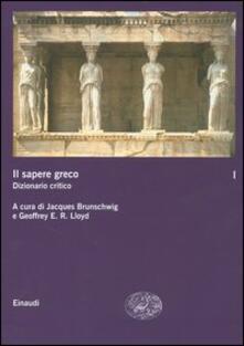 Premioquesti.it Il sapere greco. Dizionario critico. Vol. 1 Image