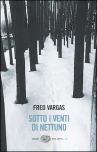 Sotto i venti di Nettuno - Fred Vargas - copertina