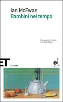 Bambini nel tempo - Ian McEwan - copertina