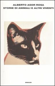 Libro Storie di animali e altri viventi Alberto Asor Rosa
