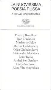 Foto Cover di La nuovissima poesia russa. Testo russo a fronte, Libro di  edito da Einaudi