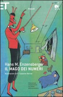 Il mago dei numeri. Un libro da leggere prima di addormentarsi, dedicato a chi ha paura della matematica.pdf