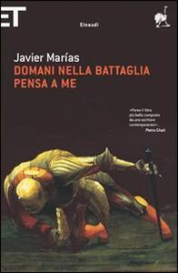 Domani nella battaglia pensa a me - Javier Marías - copertina