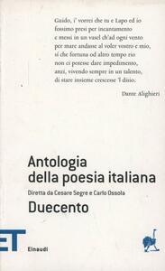 Antologia della poesia italiana. Vol. 1: Duecento. - copertina