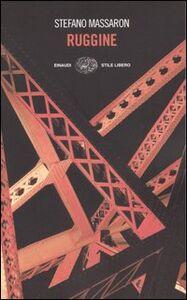 Libro Ruggine Stefano Massaron