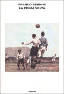 La prima volta - Franco Bernini - copertina
