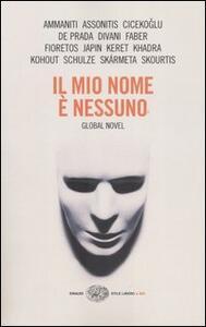 Il mio nome è nessuno. Global Novel - copertina