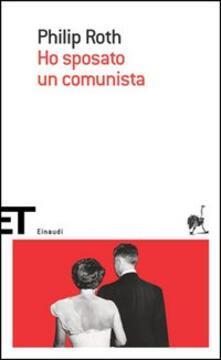 Ho sposato un comunista - Philip Roth - copertina