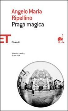 Praga magica - Angelo M. Ripellino - copertina