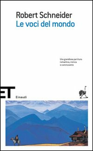 Libro Le voci del mondo Robert Schneider