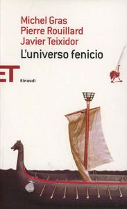 Libro L' universo fenicio Michel Gras , Pierre Rouillard , Javier Teixidor