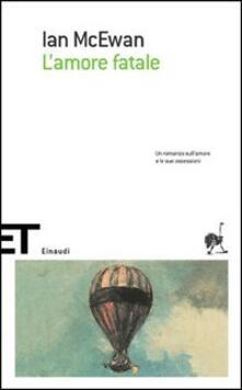 L' amore fatale - Ian McEwan - copertina