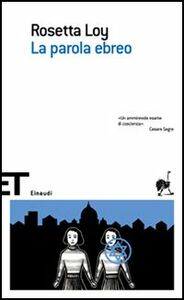 Libro La parola ebreo Rosetta Loy