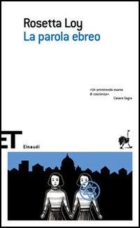 La La parola ebreo - Loy Rosetta - wuz.it