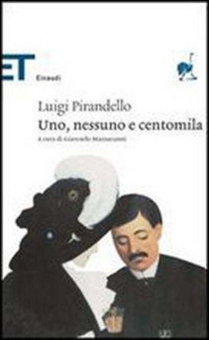 Uno, nessuno e centomila - Luigi Pirandello - copertina