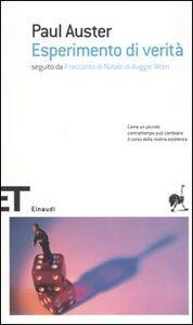 Foto Cover di Esperimento di verità-Il racconto di Natale, Libro di Paul Auster,Auggie Wren, edito da Einaudi