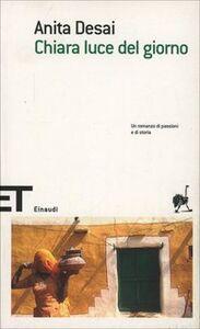 Foto Cover di Chiara luce del giorno, Libro di Anita Desai, edito da Einaudi