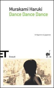 Dance dance dance - Haruki Murakami - copertina