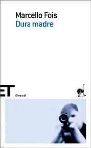Libro Dura madre Marcello Fois