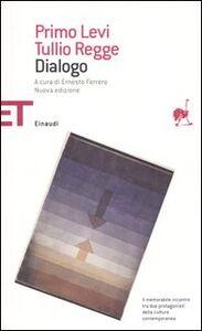 Foto Cover di Dialogo, Libro di Primo Levi,Tullio Regge, edito da Einaudi