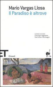 Libro Il Paradiso è altrove Mario Vargas Llosa