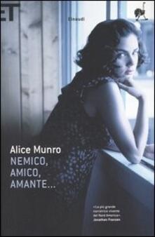Nemico, amico, amante... - Alice Munro - copertina