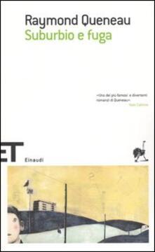 Suburbio e fuga - Raymond Queneau - copertina