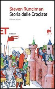 Foto Cover di Storia delle crociate, Libro di Steven Runciman, edito da Einaudi