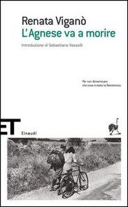 Libro L' Agnese va a morire Renata Viganò