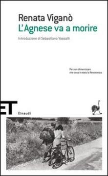L' Agnese va a morire - Renata Viganò - copertina