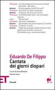 Foto Cover di Cantata dei giorni dispari. Vol. 3, Libro di Eduardo De Filippo, edito da Einaudi