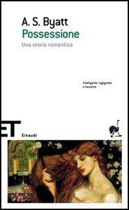 Foto Cover di Possessione. Una storia romantica, Libro di Antonia Susan Byatt, edito da Einaudi