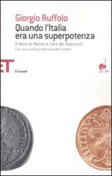 Ipabsantonioabatetrino.it Quando l'Italia era una superpotenza. Il ferro di Roma e l'oro dei mercanti Image