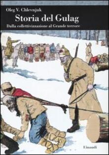 Camfeed.it Storia del gulag. Dalla collettivizzazione al grande terrore Image