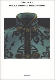 Mille anni di preghiere - Li Yiyun - copertina