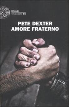 Amore fraterno - Pete Dexter - copertina