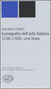 Iconografia dell'arte italiana. 1100-1500: una linea - Salvatore Settis - copertina