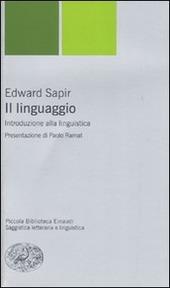 Il linguaggio. Introduzione alla linguistica