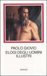 Elogi degli uomini illustri - Paolo Giovio - copertina