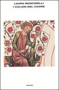 Libro I colori del cuore Laura Mancinelli