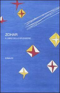 Libro Zohar. Il libro dello splendore