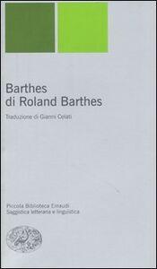 Libro Barthes di Roland Barthes Roland Barthes