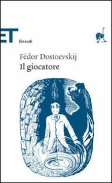 Il giocatore - Fëdor Dostoevskij - copertina