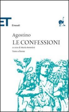 Le confessioni. Testo latino a fronte - Agostino (sant') - copertina